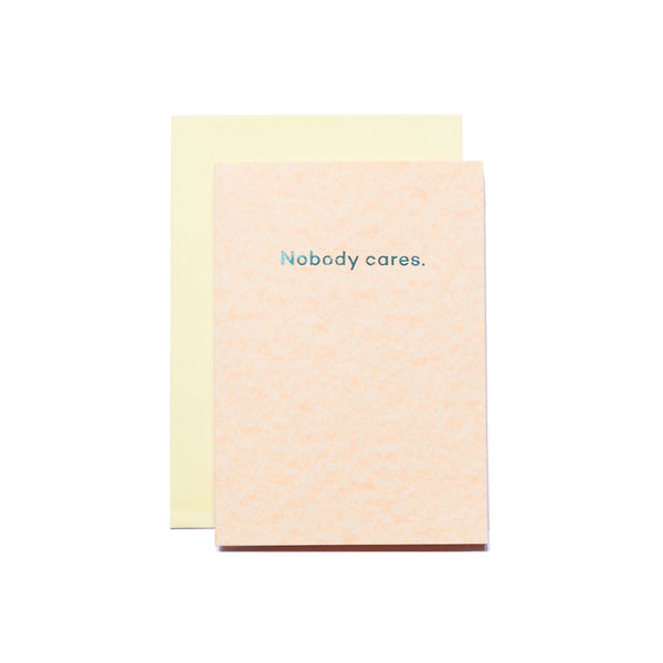 Mean Mail Nobody Cares Card