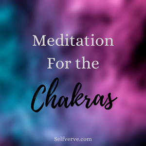Meditation for the Chakras