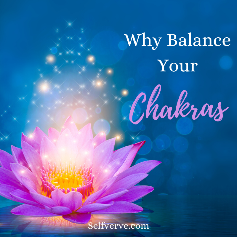 Why Balance Your Chakras