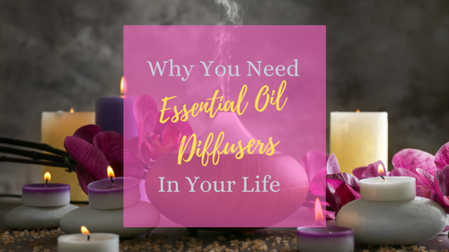 why-you-need-essential-oil-diffusers