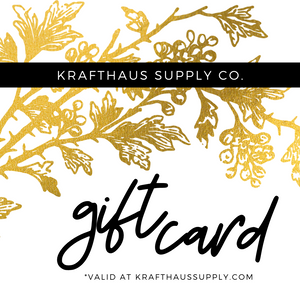 KraftHaus Supply Co. Gift Card