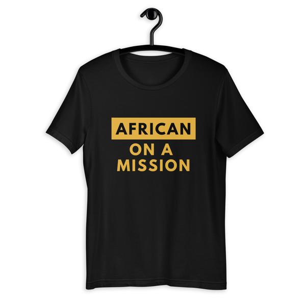 African on a Mission T-Shirt