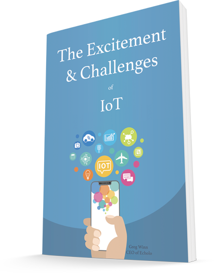 The Excitement & Challenges of IoT