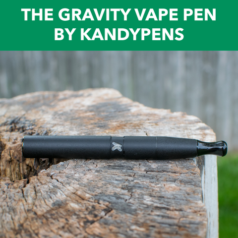 The Gravity Vape Pen by Kandypens