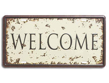 "Load image into Gallery viewer, Metal Tin Sign Welcome With Printed Top, For Home & Cafe Decor Size - 6"" x 12"" Inch"