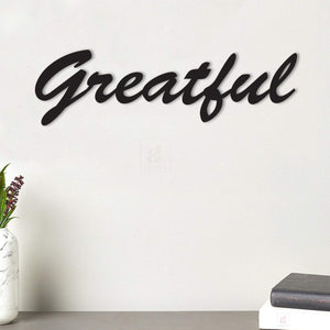 Greatful MDF Plaque Painted Cutout Ready To Hang For Wall Decor Size 3.4 x 11.7 Inch
