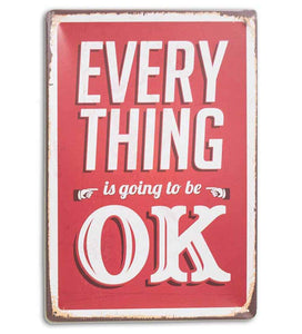 "Everything Is Going To Be Okay Metal Tin Sign Board, For Home decor Size-8"" x 12"" Inch"