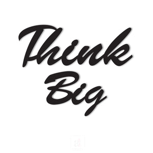 Think Big MDF Plaque Painted Cutout Ready To Hang For Wall Decor Size 7.2 x 9 Inch