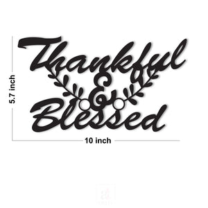 Thankful & Blessed MDF Plaque Painted Cutout For Home & Office Decor Size 5.7 x 10 Inch