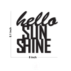 Hello Sun Shine MDF Plaque Painted Cutout Ready to Hang For Wall Decor Size 8 x 8.1 Inch