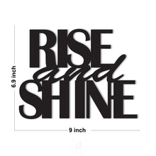 Load image into Gallery viewer, Rise And Shine MDF Plaque Painted Cutout For Home & Office Decor Size 6.9 x 9 Inch