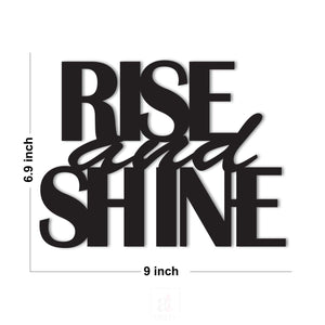 Rise And Shine MDF Plaque Painted Cutout For Home & Office Decor Size 6.9 x 9 Inch