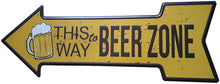 Load image into Gallery viewer, This Way Beer Zone Arrow Tin Signs Bar Posters Rustic Wall Plaque