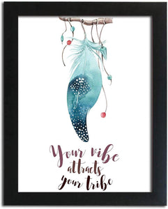 Dream Catcher Theme Poster With Frame # Your Vibe Attracts Your Tribe