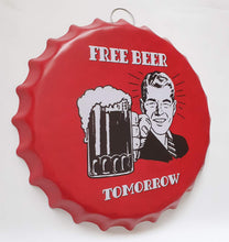 Load image into Gallery viewer, Bottle Cap Iron Painting # Free Beer Tomorrow Vintage tin Sign