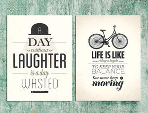 # Life Is Like Riding A Bicycle. To Keep Your Balance You Must Keep Moving
