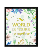 Load image into Gallery viewer, The World Is Your Theme Framed Art Print, For Home & Office Decor Size - 13.5 x 17.5 Inch