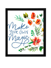 Load image into Gallery viewer, Make Your Own Magic Theme Framed Art Print, For Wall Decor Size - 13.5 x 17.5 Inch