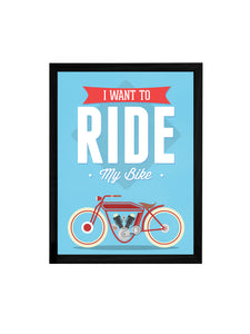 Ride My Bike Theme Framed Art Print, For Wall Decor Size - 13.5 x 17.5 Inch