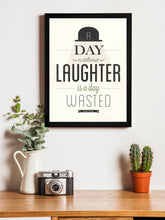 Load image into Gallery viewer, A Day Without Laughter Theme Framed Art Print, For Wall Decor Size - 13.5 x 17.5 Inch