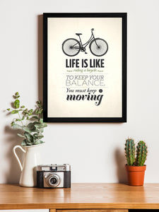 Life Is Like Riding A Bicycle Theme Framed Art Print, For Wall Decor Size - 13.5 x 17.5 Inch