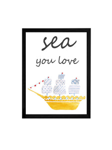 Sea Your Love Theme Framed Art Print, For Wall Decor Size - 13.5 x 17.5 Inch