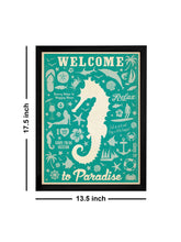 Load image into Gallery viewer, Welcome To Paradise Theme Framed Art Print, For Wall Decor Size - 13.5 x 17.5 Inch