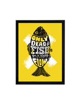 Load image into Gallery viewer, Only Dead Fish Theme Framed Art Print, For Wall Decor Size - 13.5 x 17.5 Inch