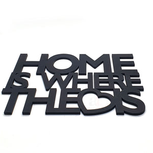 Art Street Home is Where The Heart is MDF Plaque Painted Cutout Ready to Hang Home Décor, Wall Décor, Wall Art