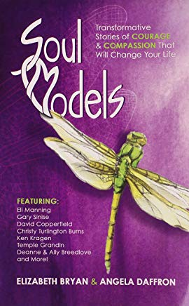 Soul Models  -  Stories of Courage and Compassion