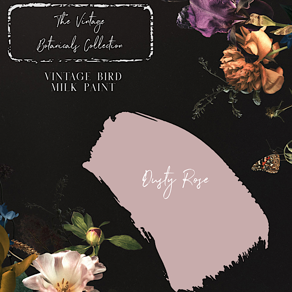 Vintage Botanicals Milk Paint Collection - Dusty Rose