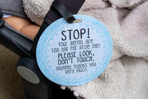 Blue Mommy No Touching and Stroller Tag