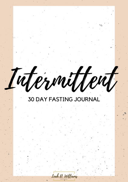 Intermittent 30 Day Fasting Journal HARD COPY