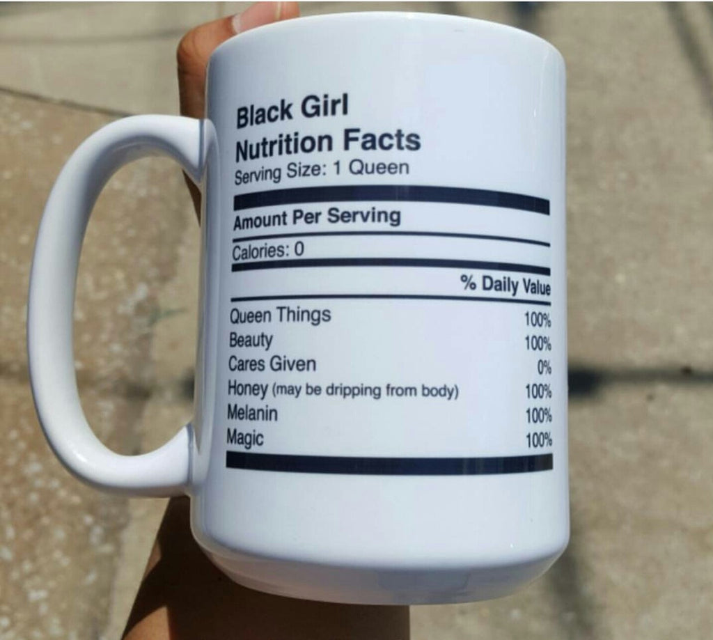"""Black Girl Nutrition Facts"" Mug"