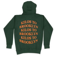 Load image into Gallery viewer, Kilos To Brooklyn Hoodie in Forest Green
