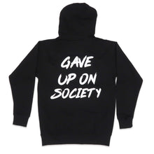 Load image into Gallery viewer, Gave Up on Society Hoodie in Black and White
