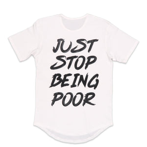 Stop Being Poor Scoop Tee in White