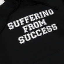 Load image into Gallery viewer, Suffering From Success Hoodie in Black and White