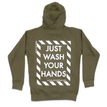 Load image into Gallery viewer, Just Wash Your Hands Hoodie in Olive