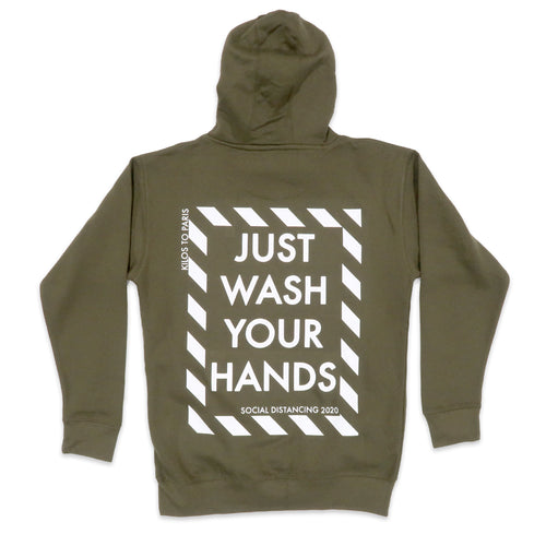 Just Wash Your Hands Hoodie in Olive