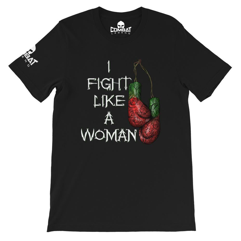 Combat Legend I Fight Like A Woman T-Shirt 2