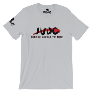 Combat Legend Judo Theres Levels to This T-Shirt 1