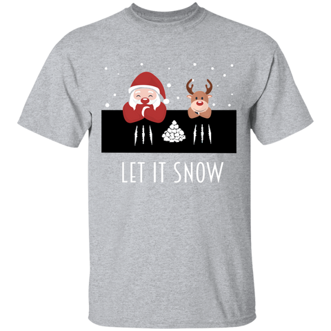 Let It Snow, Apparel - Shirts Be Like