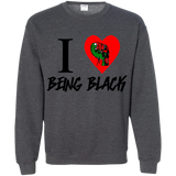 I Love Being Black., Apparel - Shirts Be Like