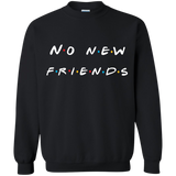 No New Friends., Apparel - Shirts Be Like