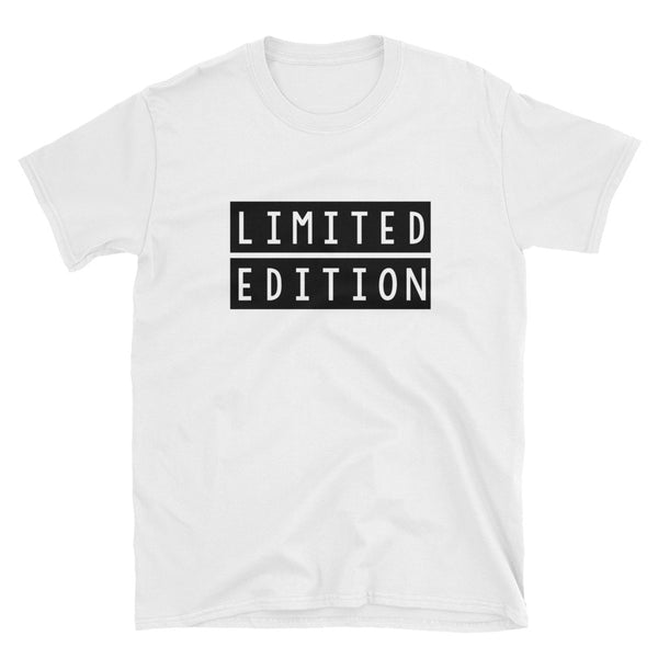 Limited Edition,  - Shirts Be Like
