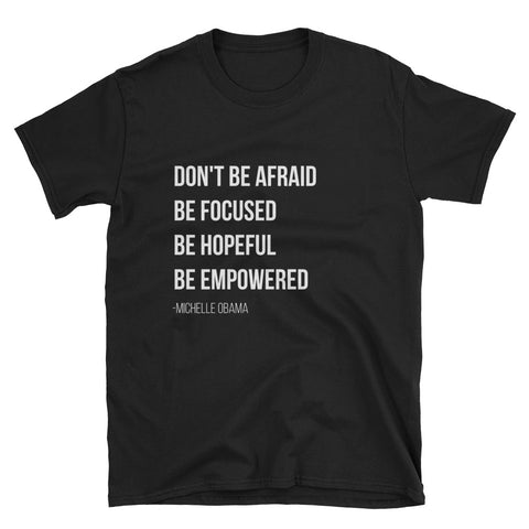 Don't Be Afraid,  - Shirts Be Like