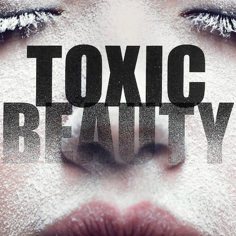 Toxic Beauty Documentary - Our Thoughts