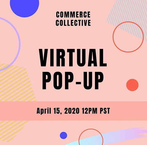 Commerce Collective virtual pop up shop ad