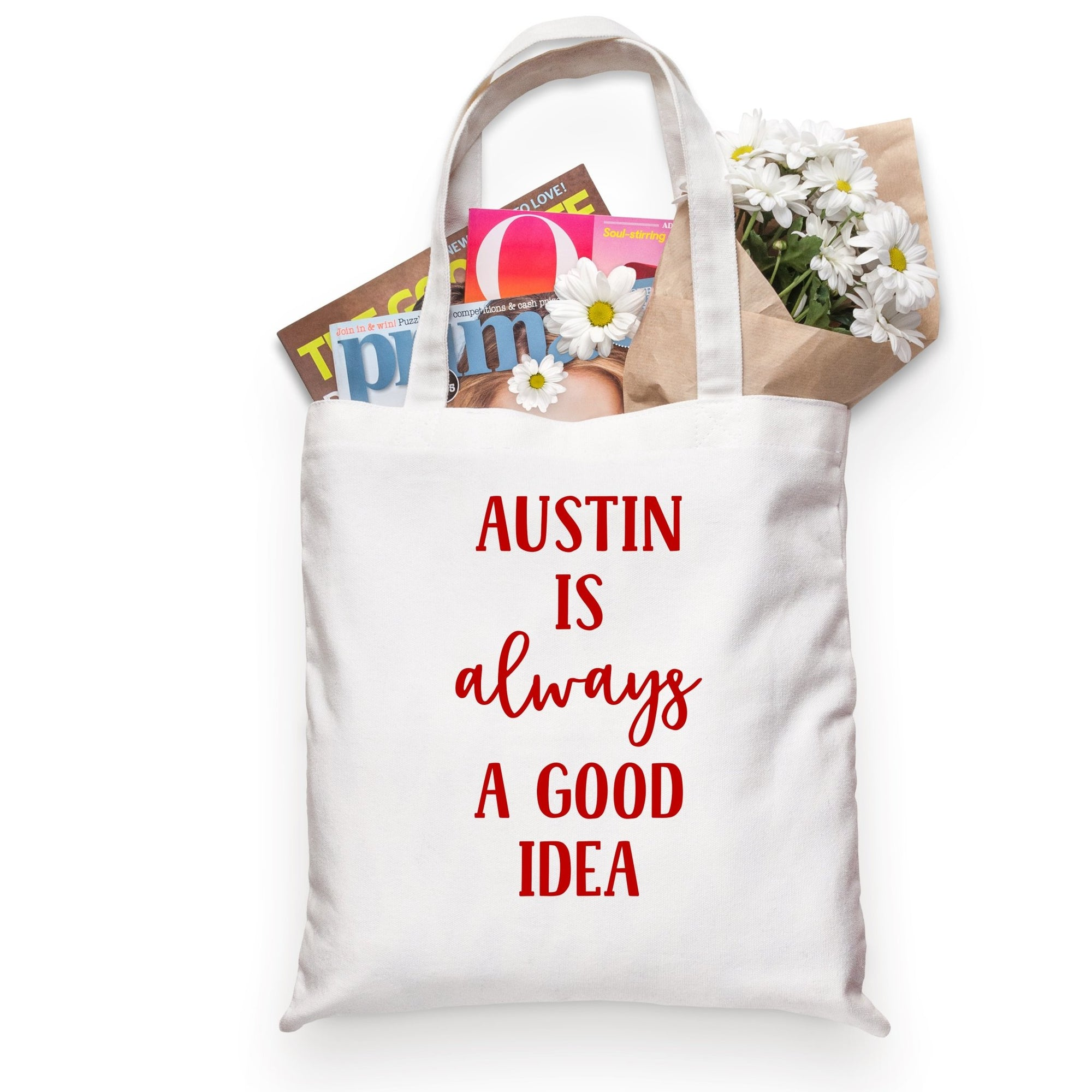 Austin Is Always A Good Idea Tote - Sprinkled With Pink #bachelorette #custom #gifts